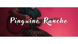 Pinguino Rancho - Mi Sobrino Memo (Cover @ChicoYogurt)