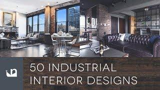 50 Industrial Interior Designs