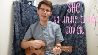 """he (dodie clark cover, """"she"""")"""