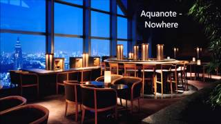 Aquanote - Nowhere