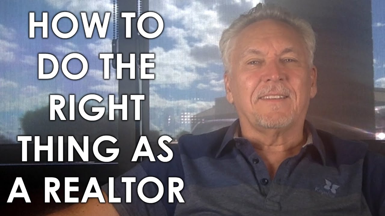 Why Doing the Right Thing Is a Must for Realtors