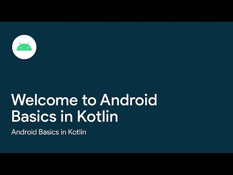 Welcome to Android Basics in Kotlin