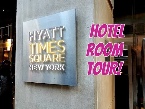 HYATT CENTRIC TIMES SQUARE NEW YORK – Hotel Room Tour | Fifiliciousify