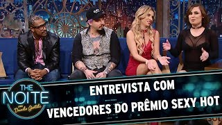 Entrevista com Vencedores do Prêmio Sexy Hot | The Noite (19/06/17)
