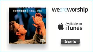 Don Moen - Lift Up Your Heads