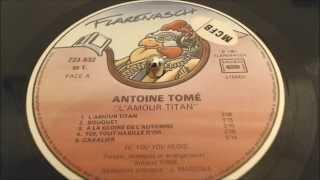 Antoine Tomé   L'amour Titan (1981, Vinyl)