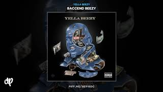 Yella Beezy   Restroom Occupied Ft. Chris Brown [Baccend Beezy]