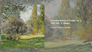 Concerto Grosso no. 2, HWV 320