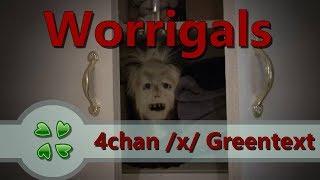 Worrigals   4chan X Greentext