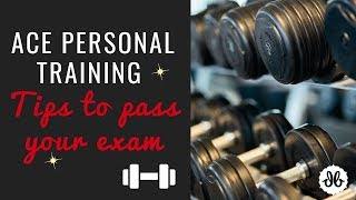 ACE Personal Training Exam Tips