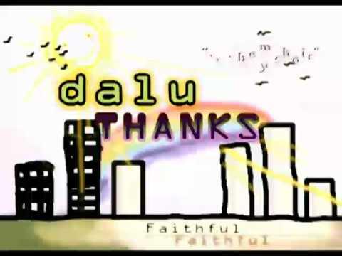 Dalu reloaded  faithful