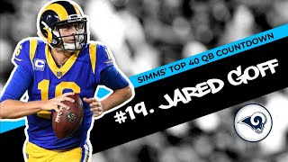 Chris Simms' Top 40 QBs: Is No. 19 too low for Jared Goff? | Chris Simms Unbuttoned | NBC Sports