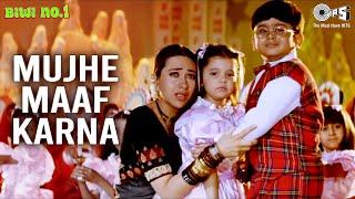 Mujhe Maaf Karna | Salman Khan & Karisma Kapoor | Abhijeet, Alka | Aditya Narayan | Biwi No 1 | 90's