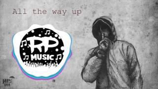 Ace Hood - All The Way Up (Remix)