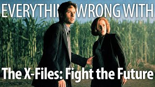 Everything Wrong With The X-Files: Fight the Future In 18 Minutes Or Less