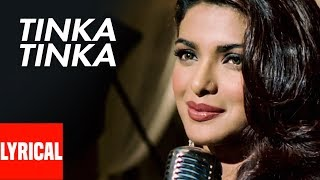 Tinka Tinka Lyrical Video | Karam | Alisha Chinoy | Priyanka
