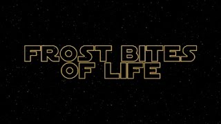 Frost Bites of Life preview
