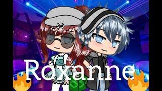 ROXANNE//GLMV// Gacha life music video