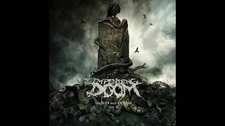 Impending Doom   The Sin And Doom Vol. II Full Album [HQ Stream New Album 2018]