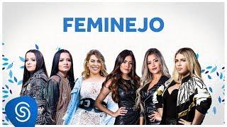 FEMINEJO   Os Melhores Clipes 2019