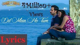 DIL MEIN HO TUM LYRICS | Cheat India | Armaan   - YouTube