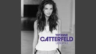 Yvonne Catterfeld - So Viel Mehr Als Liebe (Audio)