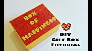 Box Of Happiness | DIY Gift Box Tutorial (Requested Video)