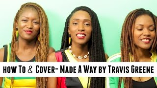 How To Harmonize 'Made A Way by Travis Greene' & Acapella Cover