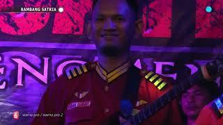 BAMBANG SATRIA GROUP - BUKTI CINTA- VOC. BAMBANG SATRIA