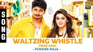 Waltzing Whistle Theme - Song - Pokkiri Raja