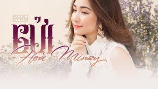 Gửi - Hòa Minzy | Official Lyrics Video