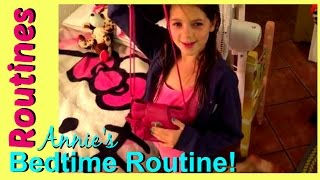 Bedtime Routine for School 2015 | Annie's Night Routine {New 2015}
