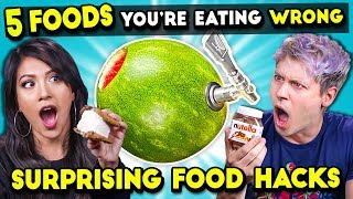 5 Food Hacks You Should Be Doing | You're Doing It Wrong