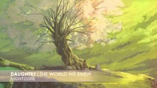 Nightcore - The World We Knew