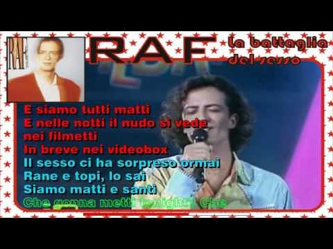 , title : 'RAF - La Battaglia Del Sesso'