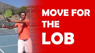 Move For The Lob (23) | BEATING LOBBERS