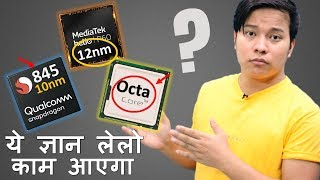 Mobile Processor Gyan - nm Technology , Octa-Core, 10nm Vs 12nm Vs 7nm Explained - Download this Video in MP3, M4A, WEBM, MP4, 3GP