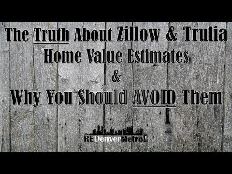 The Truth About Zillow & Trulia Home Value Estimates & Why You Should Avoid Them