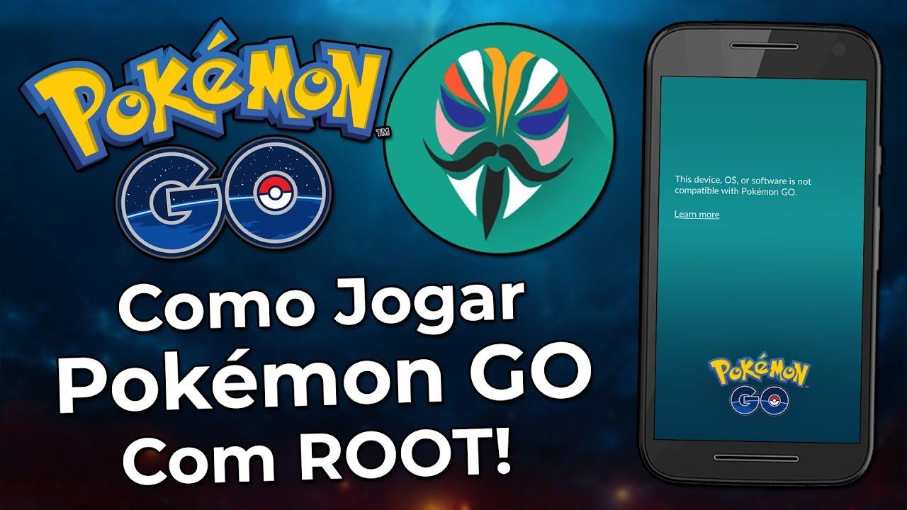 Como jogar Pokémon Go com ROOT 2019