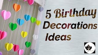 5 Birthday Decorations Ideas At Home In Lock Down | Easy Ideas For Birthday Decorations