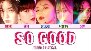 Red Velvet (레드벨벳) - SO GOOD LYRICS (Color Coded Eng/Rom/Han/가사)