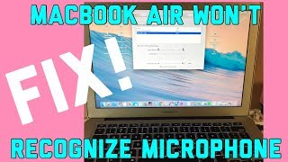 Macbook Air Mic Fix