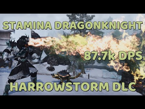 ESO - Stamina Dragonknight PvE Guide - 87.7k DPS - EZ Rotation - Harrowstorm DLC