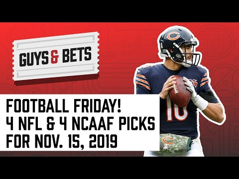 Guys & Bets: Football Friday Show with 4 NFL Picks and 4 NCAA Picks