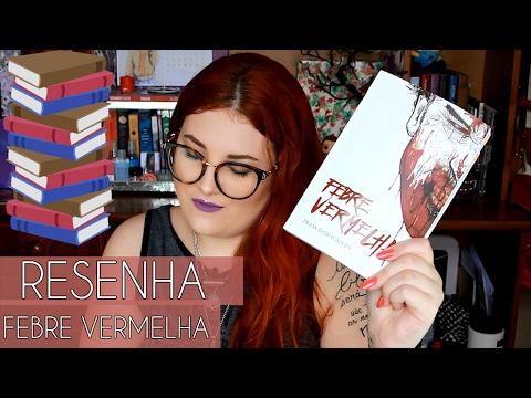 FEBRE VERMELHA | RESENHA