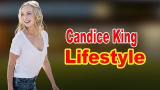 Candice King - Lifestyle, Boyfriend, Family, Hobbies, Net Worth, Biography 2020 | Celebrity Glorious