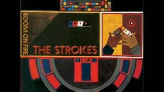 The Strokes- You Talk Way Too Much