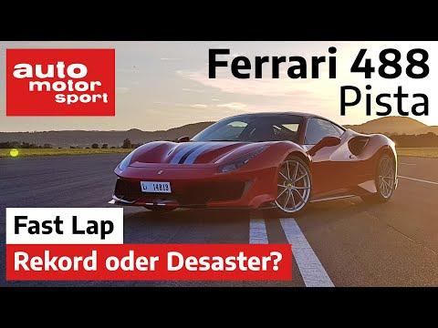 Ferrari 488 Pista: Neuer Rekord oder absolutes Desaster? - Fast Lap | auto motor und sport