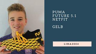 Puma Future 5.1 Netfit gelb - Fußballschuh Unboxing   LiHa2004