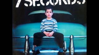 7 Seconds - Best Friend